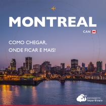 Montreal, no Canadá: como chegar, onde ficar e dicas gerais