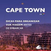 Turismo em Cape Town: dicas para organizar a sua viagem