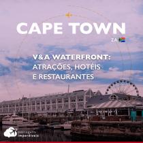 V&A Waterfront Cape Town: atrações, hotéis e restaurantes