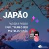 Visto para o Japão: passo a passo para tirar o seu!