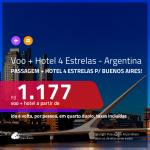 Promoção de <b>PASSAGEM + HOTEL</b> para a <b>ARGENTINA: Buenos Aires</b>! A partir de R$ 1.177, por pessoa, quarto duplo, c/ taxas!