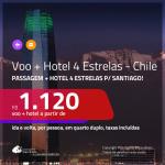 Promoção de <b>PASSAGEM + HOTEL</b> para o <b>CHILE: Santiago</b>! A partir de R$ 1.120, por pessoa, quarto duplo, c/ taxas!