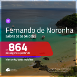 Promoção de Passagens para <b>FERNANDO DE NORONHA</b>! A partir de R$ 864, ida e volta, c/ taxas!