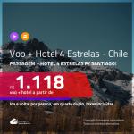 Promoção de <b>PASSAGEM + HOTEL 4 ESTRELAS</b> para o <b>CHILE: Santiago</b>! A partir de R$ 1.118, por pessoa, quarto duplo, c/ taxas!