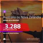 Promoção de Passagens para a <b>AUSTRÁLIA ou NOVA ZELÂNDIA</b>! A partir de R$ 3.288, ida e volta, c/ taxas!