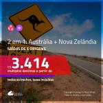 Promoção de Passagens 2 em 1 <b>AUSTRÁLIA + NOVA ZELÂNDIA</b> – Escolha 2 entre: <b>Auckland, Brisbane, Christchurch, Melbourne, Queenstown, Sydney ou Wellington</b>! A partir de R$ 3.414, todos os trechos, c/ taxas!