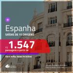 Promoção de Passagens para a <b>ESPANHA: Barcelona, Bilbao, Ibiza, Madri, Malaga, Santiago de Compostela, Sevilha, Valencia, Vigo</b>! A partir de R$ 1.547, ida e volta, c/ taxas!