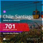 Promoção de Passagens para o <b>CHILE: Santiago</b>! A partir de R$ 701, ida e volta, c/ taxas!