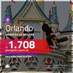Promoção de Passagens para <b>ORLANDO</b>! A partir de R$ 1.708, ida e volta, c/ taxas!