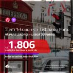 Promoção de Passagens 2 em 1 – <b>INGLATERRA: Londres + PORTUGAL: Lisboa ou Porto</b>! A partir de R$ 1.806, todos os trechos, c/ taxas!