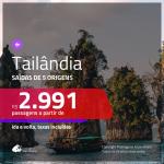 Promoção de Passagens para a <b>TAILÂNDIA: Bangkok ou Phuket</b>! A partir de R$ 2.991, ida e volta, c/ taxas!