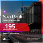 Promoção de Passagens para <b>SÃO PAULO</b>! A partir de R$ 195, ida e volta, c/ taxas!