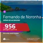 Promoção de Passagens para <b>FERNANDO DE NORONHA</b>! A partir de R$ 956, ida e volta, c/ taxas!