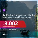 Promoção de Passagens para a <b>TAILÂNDIA: Bangkok ou Phuket</b>! A partir de R$ 3.002, ida e volta, c/ taxas!