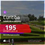 Promoção de Passagens para <b>CURITIBA</b>! A partir de R$ 195, ida e volta, c/ taxas!