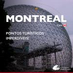 O que fazer em Montreal: 13 dicas de pontos turísticos
