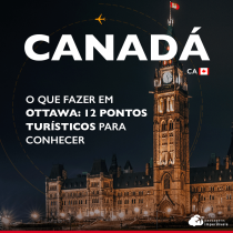 O que fazer em Ottawa: 12 pontos turísticos para conhecer