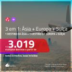 Promoção de Passagens 3 em 1 – <b>DUBAI, BEIRUTE, MUMBAI, PEQUIM, SINGAPURA ou XANGAI + ALEMANHA, BÉLGICA, INGLATERRA ou ITÁLIA + SUÍÇA</b>! A partir de R$ 3.019, todos os trechos, c/ taxas!