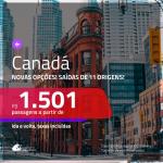 Promoção de Passagens para o <b>CANADÁ: Montreal, Quebec, Toronto ou Vancouver</b>! A partir de R$ 1.501, ida e volta, c/ taxas!
