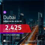 Promoção de Passagens para <b>DUBAI</b>! A partir de R$ 2.425, ida e volta, c/ taxas!