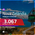 Promoção de Passagens para a <b>NOVA ZELÂNDIA: Auckland, Christchurch, Queenstown, Wellington</b>! A partir de R$ 3.067, ida e volta, c/ taxas!