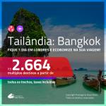 Promoção de Passagens para a <b>TAILÂNDIA: Bangkok</b>, fique 1 dia em Londres e economize na sua viagem, pagando a partir de R$ 2.664, ida e volta, c/ taxas!