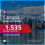 Promoção de Passagens para o <b>CANADÁ: Montreal, Quebec, Toronto ou Vancouver</b>! A partir de R$ 1.535, ida e volta, c/ taxas!