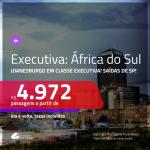 Passagens em <b>CLASSE EXECUTIVA</b> para a <b>ÁFRICA DO SUL: Joanesburgo</b>! A partir de R$ 4.972, ida e volta, c/ taxas!