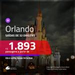 Promoção de Passagens para <b>ORLANDO</b>! A partir de R$ 1.893, ida e volta, c/ taxas!