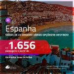 Promoção de Passagens para a <b>ESPANHA: Barcelona, Bilbao, Ibiza, Madri, Malaga, Sevilha, Valencia ou Vigo</b>! A partir de R$ 1.656, ida e volta, c/ taxas!