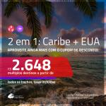 Promoção de Passagens 2 em 1 <b>CARIBE + EUA</b> – Vá para <b>CANCÚN + LOS ANGELES</b>! A partir de R$ 2.648, todos os trechos, c/ taxas, usando o CUPOM DE DESCONTO!