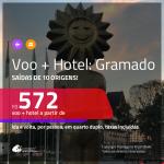 Promoção de <b>PASSAGEM + HOTEL</b> para <b>GRAMADO</b>! A partir de R$ 572, por pessoa, quarto duplo, c/ taxas!