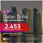 Promoção de Passagens para <b> QATAR: Doha</b> ficando 1 dia em Londres a partir de R$ 2.453, ida e volta, c/ taxas!