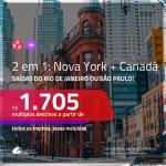 Promoção de Passagens 2 em 1 – <b>NOVA YORK + CANADÁ: Montreal, Quebec, Toronto ou Vancouver</b>! A partir de R$ 1.705, todos os trechos, c/ taxas!
