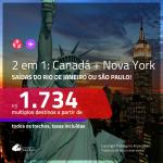 Promoção de Passagens 2 em 1 – <b>CANADÁ: Montreal ou Vancouver + NOVA YORK</b>! A partir de R$ 1.734, todos os trechos, c/ taxas!