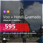 Promoção de <b>PASSAGEM + HOTEL</b> para <b>GRAMADO</b>! A partir de R$ 595, por pessoa, quarto duplo, c/ taxas!