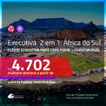 Promoção de Passagens 2 em 1 em <b>CLASSE EXECUTIVA</b> para a <b>ÁFRICA DO SUL: Cape Town + Joanesburgo</b>! A partir de R$ 4.702, todos os trechos, c/ taxas!