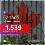 Passagens em promoção para o <b>CANADÁ</b>: <b>Calgary, Montreal, Ottawa, Quebec, Toronto ou Vancouver</b>, com valores a partir de R$ 1.539, ida e volta, c/ taxas!
