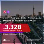 Promoção de Passagens 3 em 1 – <b>NOVA ZELÂNDIA + AUSTRÁLIA + CHILE </b>! A partir de R$ 3.328, todos os trechos, c/ taxas!