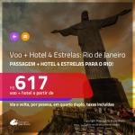 Promoção de <b>PASSAGEM + HOTEL 4 ESTRELAS</b> para o <b>RIO DE JANEIRO</b>! A partir de R$ 617, por pessoa, quarto duplo, c/ taxas!