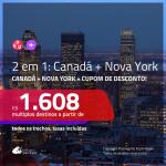 Promoção de Passagens 2 em 1 – <b>CANADÁ: Montreal ou Quebec + NOVA YORK</b>! A partir de R$ 1.608, todos os trechos, c/ taxas, usando o CUPOM DE DESCONTO!