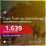 Promoção de Passagens para a <b>ÁFRICA DO SUL: Cape Town ou Joanesburgo</b>! A partir de R$ 1.639, ida e volta, c/ taxas!
