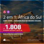 Promoção de Passagens 2 em 1 – <b>ÁFRICA DO SUL: Cape Town + Joanesburgo</b>! A partir de R$ 1.808, todos os trechos, c/ taxas!