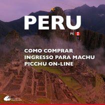 Como comprar ingresso para Machu Picchu on-line com Visa e MasterCard