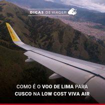 Como é o voo de Lima para Cusco na low cost Viva Air