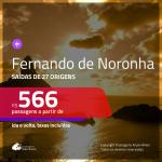 Promoção de Passagens para <b>FERNANDO DE NORONHA</b>! A partir de R$ 566, ida e volta, c/ taxas!