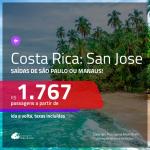 Promoção de Passagens para a <b>COSTA RICA: San Jose</b>! A partir de R$ 1.767, ida e volta, c/ taxas!
