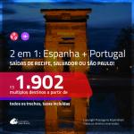 Promoção de Passagens 2 em 1 – <b>ESPANHA: Barcelona ou Madri + PORTUGAL: Lisboa ou Porto</b>! A partir de R$ 1.902, todos os trechos, c/ taxas!