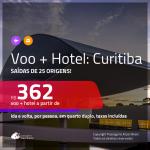 Promoção de <b>PASSAGEM + HOTEL</b> para <b>CURITIBA</b>! A partir de R$ 362, por pessoa, quarto duplo, c/ taxas!