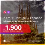 Promoção de Passagens 2 em 1 – <b>ESPANHA: Barcelona, Madri ou Valencia + PORTUGAL: Lisboa ou Porto</b>! A partir de R$ 1.900, todos os trechos, c/ taxas!